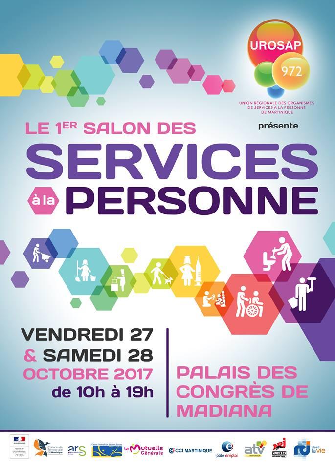 le 1er Salon des Services à la Personnes les Vendredi 27 et Samedi 28 octobre 2017 de 10h à 19h au Palais des Congrès de Madiana.