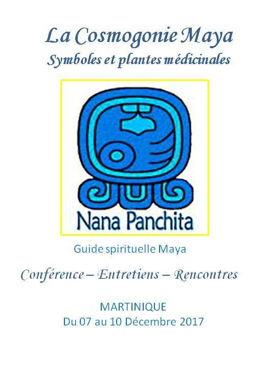 La guide spirituelle Maya, Francisca Salazar Guaran, dite Nana Panchita en MARTINIQUE