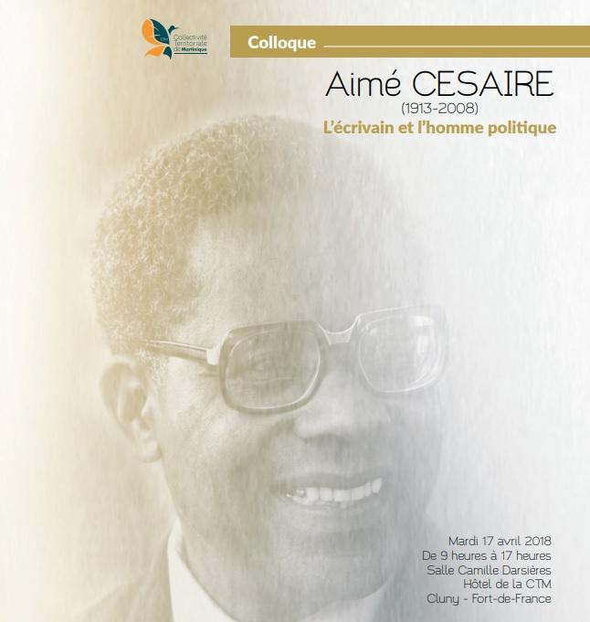 Corinne MENCE-CASTER va intervenir durant le colloque consacré à Aimé Césaire en MARTINIQUE  !