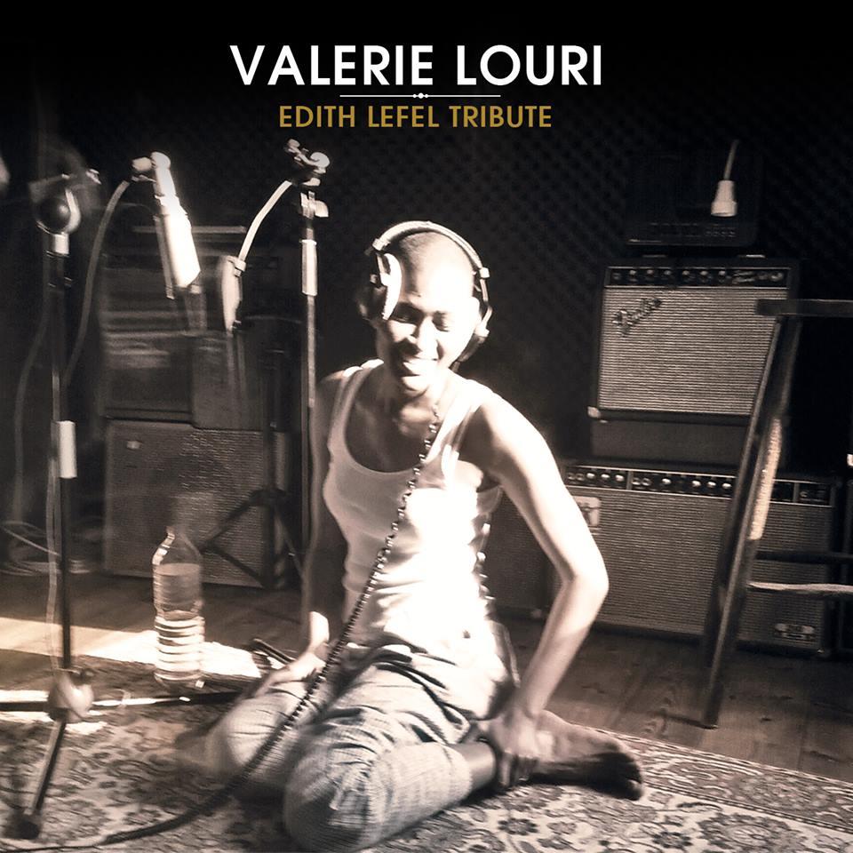 """Découvrez  l'album """"Edith Lefel tribute"""" de Valérie Louri"""