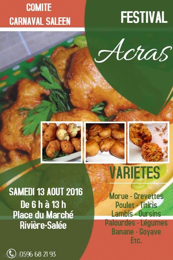 Samedi 13 aout 2016, de 6 h à 13 h ( Place du Marché du bourg): 1ère édition du Festival des Acras.