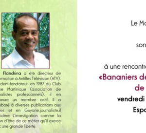 Rencontre littéraire au Marigot avec Guy FLANDRINA : Les Bananiers de la république en colère.