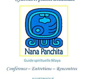 La guide spirituelle Maya, Francisca Salazar Guaran, dite Nana Panchita en MARTINIQUE
