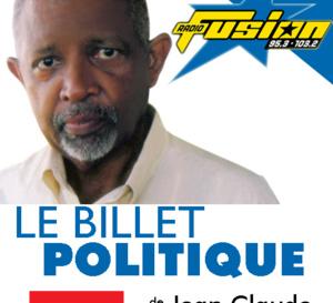 Le billet politique de Jean Claude WILLIAM