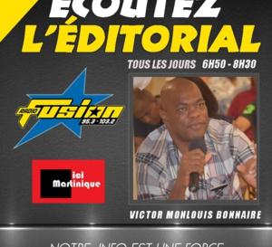Editorial du Jour /  En Martinique, tout va bien