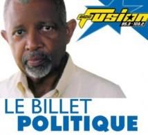 Le billet politique de Jean-Claude William.