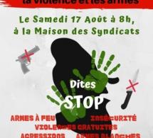 Mobilisation contre les violences gratuites samedi 17 août 8h à la maison des syndicats.