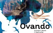 Théâtre , le vendredi 29 juin 2018 à 19 heures: OVANDO